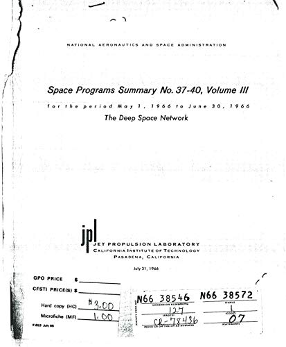 Space Programs Summary no. 37-40, volume III for the period May 1, 1966 to June 30, 1966. The deep space network (English Edition)