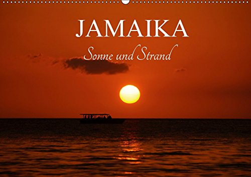 Jamaika Sonne und Strand (Wandkalender 2019 DIN A2 quer): Jamaika Negril bester Strand in der Karibik. (Monatskalender, 14 Seiten ) (CALVENDO Orte)