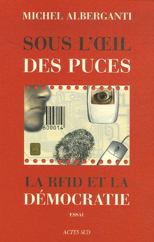 Sous l'oeil des puces : La RFID et la dmocratie