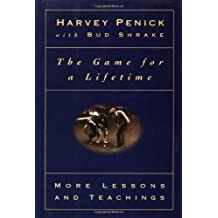 The Game for a Lifetime: More Lessons and Teachings by Harvey Penick (1996-04-08)