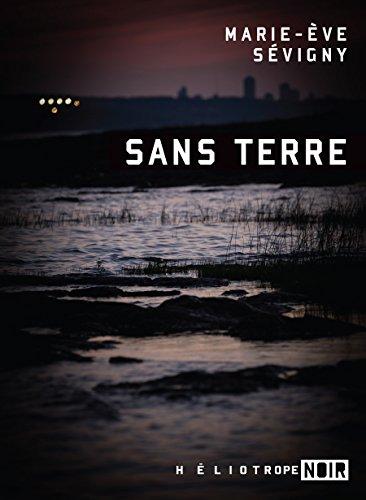 Sans terre de Marie-Ève Sévigny 2016