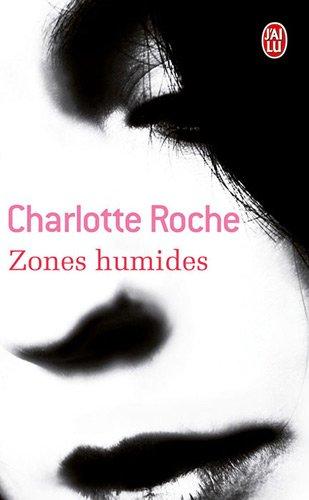 Zones humides par Charlotte Roche