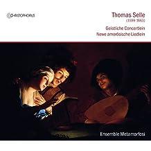 Selle: Geistliche Concertlein - Newe Amorosische Liedlein by Ensemble Metamorfosi (2013-02-26)