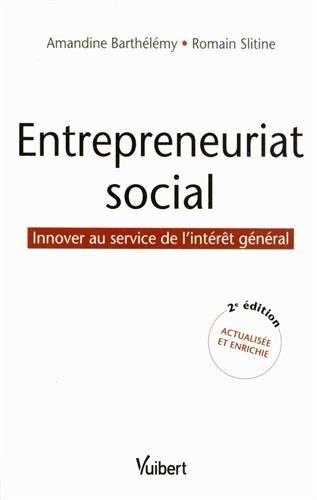 Entrepreneuriat social - Innover au service de l'intérêt général