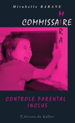 CONTROLE PARENTAL INCLUS (COMMISSAIRE MIRA t. 1)