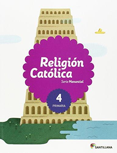 Religion catolica serie manantial 4 primaria