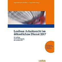 Lexikon Arbeitsrecht im öffentlichen Dienst 2017