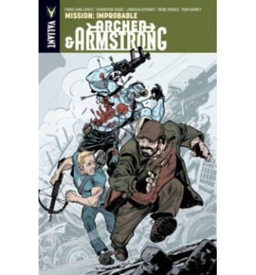 [(Archer & Armstrong: Mission: Improbable Volume 5)] [ By (artist) Pere Perez, By (artist) Tom Raney, By (author) Fred Van Lente, By (author) Christos Gage, By (author) Joshua Dysart ] [June, 2014]