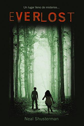 Everlost (Literatura Juvenil (A Partir De 12 Años) - Everlost) por Neal Shusterman