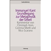 Grundlegung zur Metaphysik der Sitten (Suhrkamp Studienbibliothek)