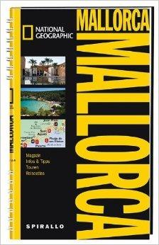 NATIONAL GEOGRAPHIC Spirallo Reiseführer Mallorca von Carol Baker ( 15. Dezember 2011 )