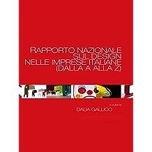 Rapporto nazionale sul Design nelle imprese italiane (dalla A alla Z)