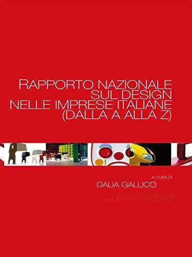 Rapporto nazionale sul Design nelle imprese italiane (dalla A alla Z) (Italian Edition) (Dallas Kostüm)