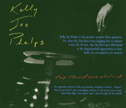 Tap The Red Cane Whirlwind by Kelly Jo Phelps (2005-01-27)