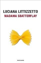 Madama Sbatterflay (Biblioteca umoristica Mondadori) (Italian Edition)