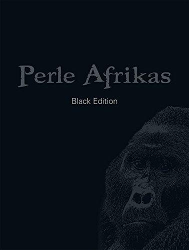 Perle Afrikas - Black Edition: Limitierte Sonderausgabe mit signierten Gorilla-Fotoprints in Sammelmappe