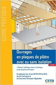 Ouvrages en plaques de pltre avec ou sans isolation de Francis Benichou ( 1 octobre 2015 )