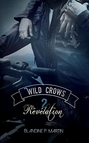 Wild Crows: 2. Rvlation