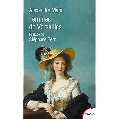 Femmes de Versailles (Tempus t. 754)
