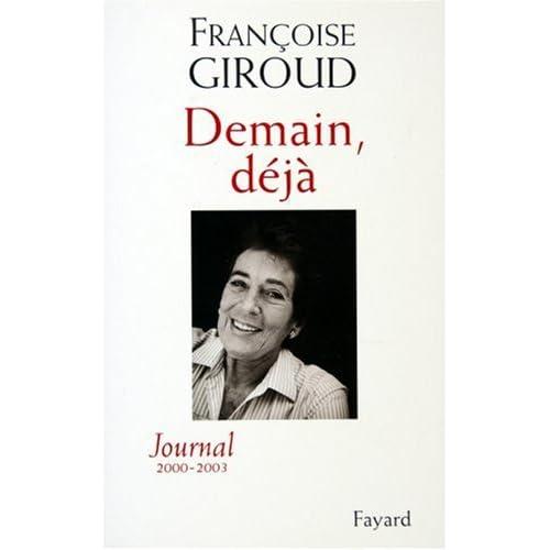 Demain, déjà : Journal 2000-2003