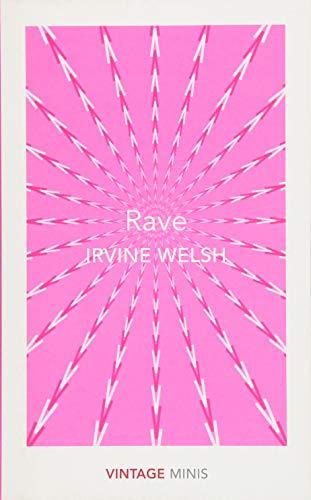 Rave (Vintage Minis) por Irvine Welsh