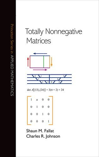 Totally Nonnegative Matrices (Princeton Series in Applied Mathematics)