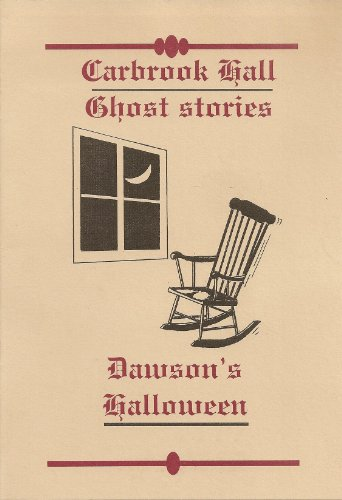 Dawson's Halloween (The Carbrook Hall ghost stories Book 3) (English Edition) (Halloween Skelton)
