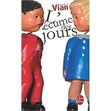 L Ecume Des Jours (Ldp Litterature) (French) Vian, Boris ( Author ) Jan-02-1997 Paperback