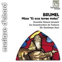 Brumel: Missa Et ecce terrae motus