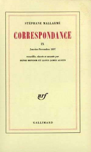 Correspondance (Tome 9-Janvier - Novembre 1897)