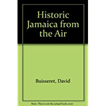 Historic Jamaica from the Air