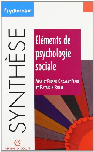 Eléments de psychologie sociale