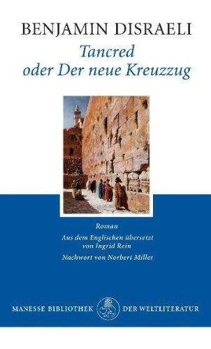 Tancred oder Der neue Kreuzzug: Roman