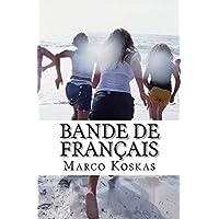 BANDE de FRANCAIS