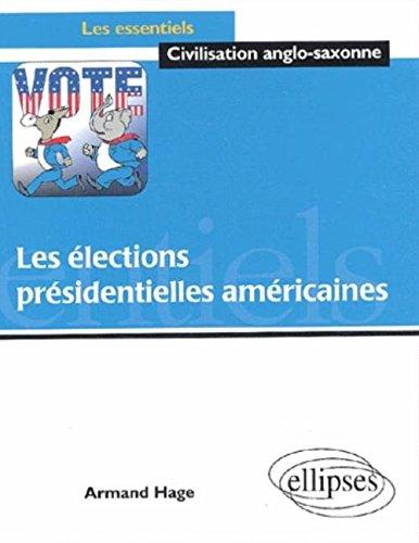 Les élections présidentielles américaines