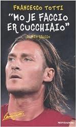 I 10 migliori libri su Totti