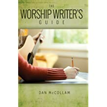 The Worship Writer's Guide (English Edition)