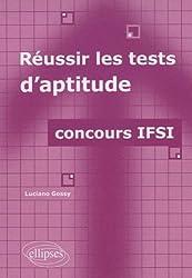 Réussir les tests d'aptitude : Concours IFSI