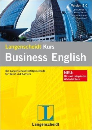 Langenscheidt Kurs Business English 5.0. Windows Vista; XP; 2000: Die Langenscheidt-Erfolgsmethode für Beruf und Karriere