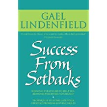 Success from Setbacks: Simple Steps to Help You Respond Positively to Change by Gael Lindenfield (1999-05-17)