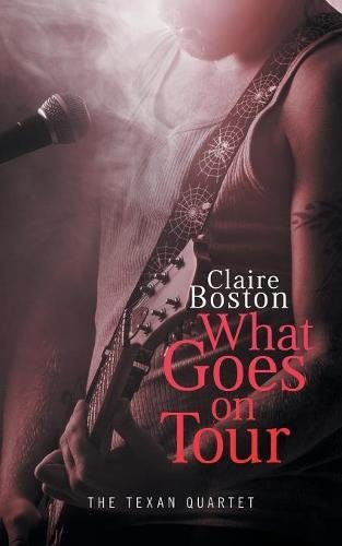 What Goes on Tour (The Texan Quartet)