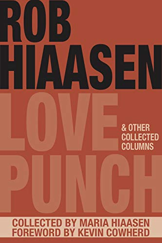 Love Punch & Other Collected Columns (English Edition)