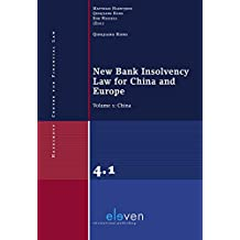 New Bank Insolvency Law for China and Europe: Volume 1: China (Hazelhoff centre for financial law, Band 4)