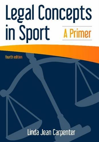 Legal Concepts in Sport: A Primer por Linda Jean Carpenter