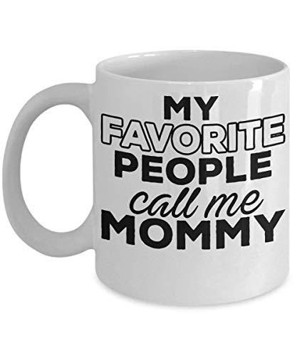 My favorite people call me mommy ceramic coffee mug
