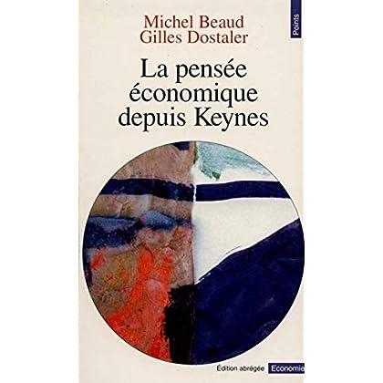 La Pensée économique depuis Keynes
