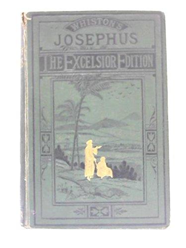 Works of Flavius Josephus: translated by William Whiston