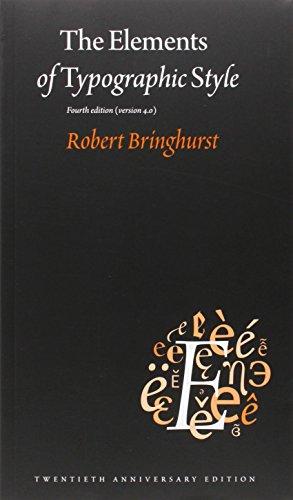 The Elements of Typographic Style: Version 4.0 por Robert Bringhurst