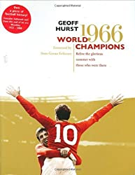 World Champions: Relive the Glorious Summer of 1966 by Geoff Hurst (2006-05-08)