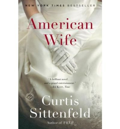 [(American Wife)] [Author: Curtis Sittenfeld] published on (July, 2009)